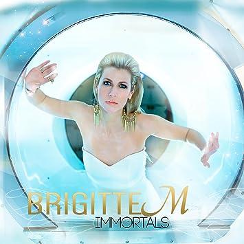 Brigitte M � Immortals