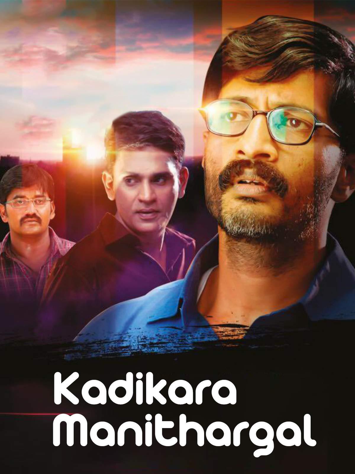 Kadikara Manithargal on Amazon Prime Instant Video UK