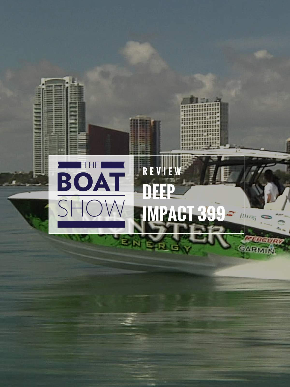 Review: Deep Impact 399 - The Boat Show on Amazon Prime Instant Video UK