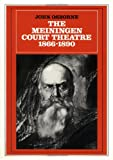 The Meiningen Court Theatre 1866-1890 (052130394X) by Osborne, John