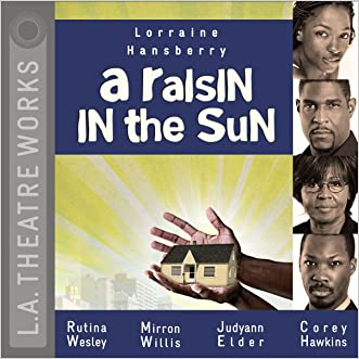 A Raisin in the Sun (L. a. Theatre Works Audio Theatre Collection)