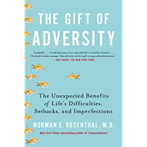 Learn more about the book, The Gift of Adversity: The Unexpected Benefits of Life's Difficulties, Setbacks & Imperfections