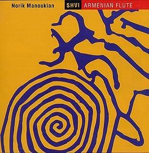 Shvi: Armenian Flute