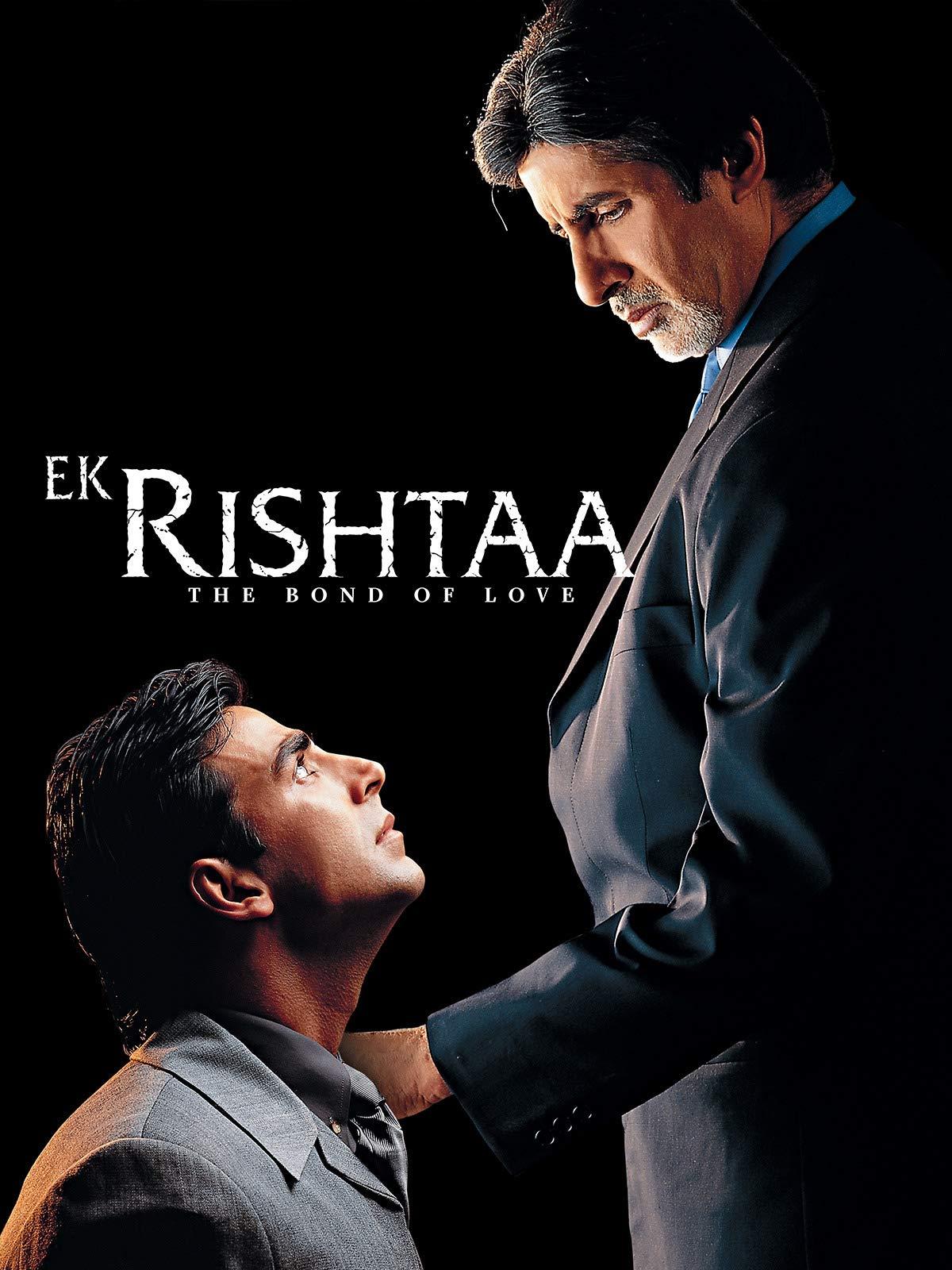 Ek Rishtaa - The Bond Of Love on Amazon Prime Video UK