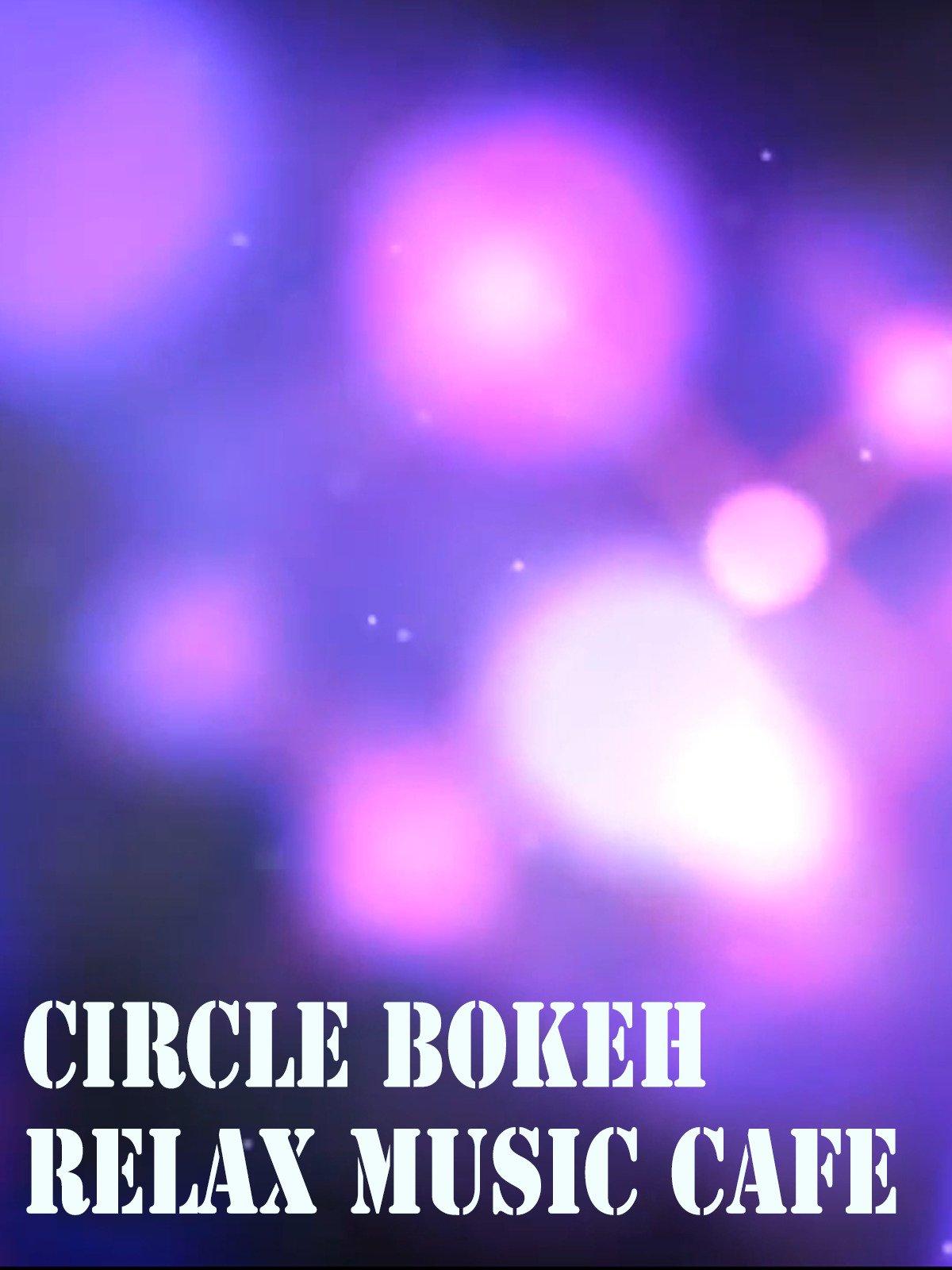 Circle Bokeh Relax Music Cafe