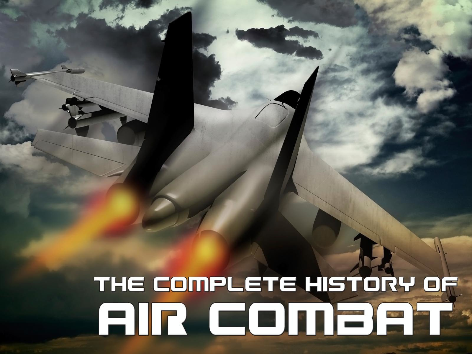 The Complete History of Air Combat - Season 1