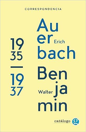 Correspondencia entre Walter Benjamin y Erich Auerbach 1935 - 1937 (Spanish Edition) written by Walter Benjamin