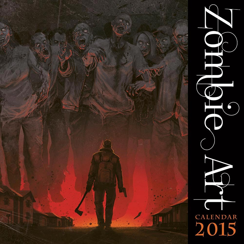Post-apocalyptic gift: Zombie Art Calendar