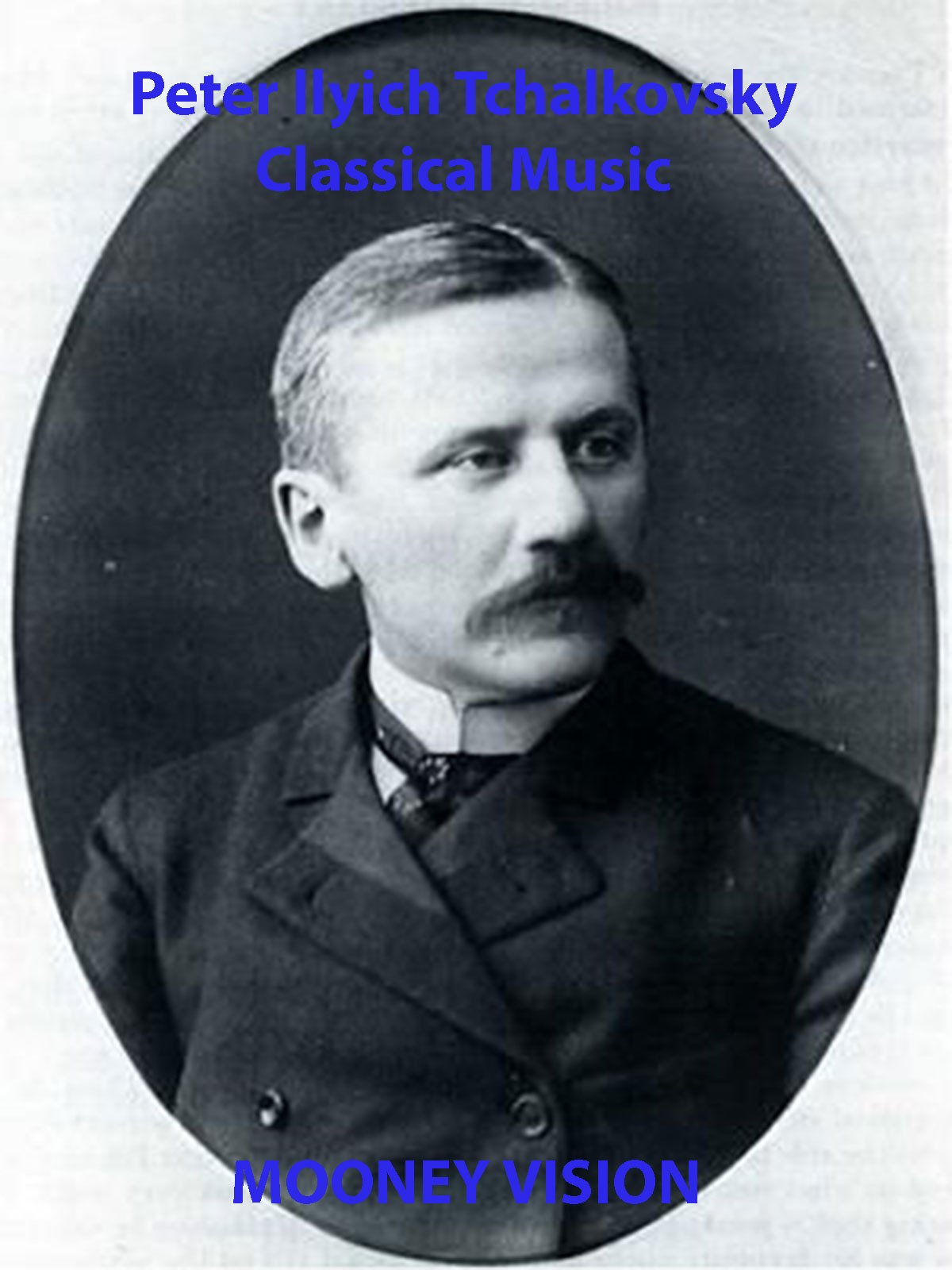 Peter Ilyich Tchaikovsky Classical Music