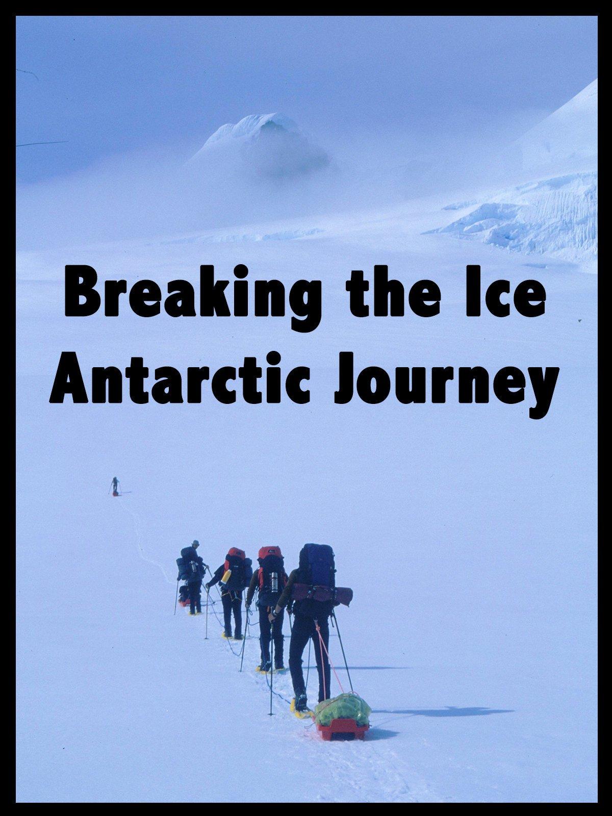 Breaking the Ice: Antarctic Journey