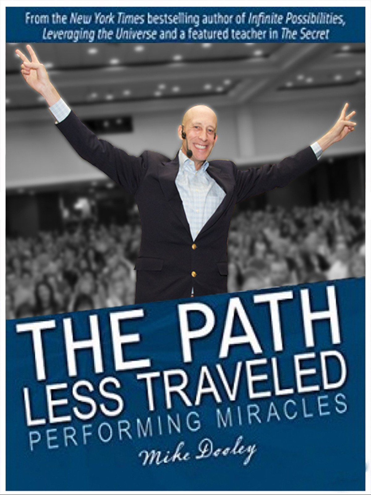The Path Less Traveled: Performing Miracles
