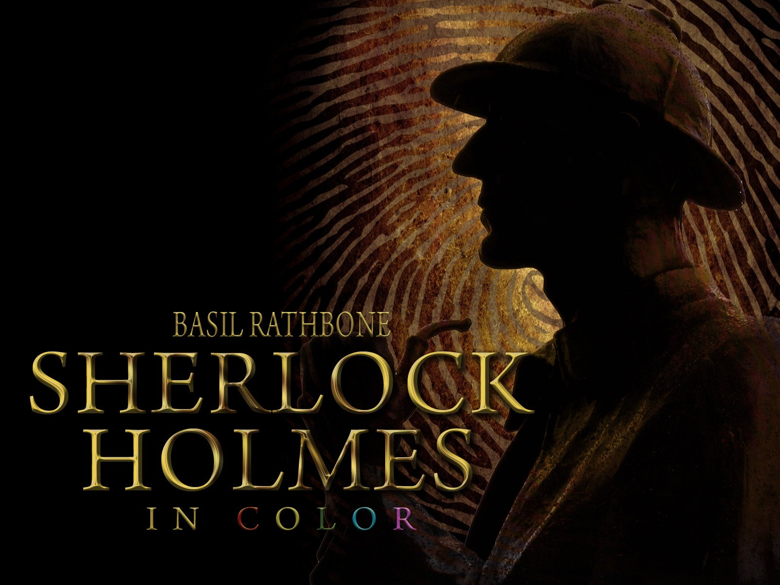 Basil Rathbone Sherlock Holmes in Color! - Season 1