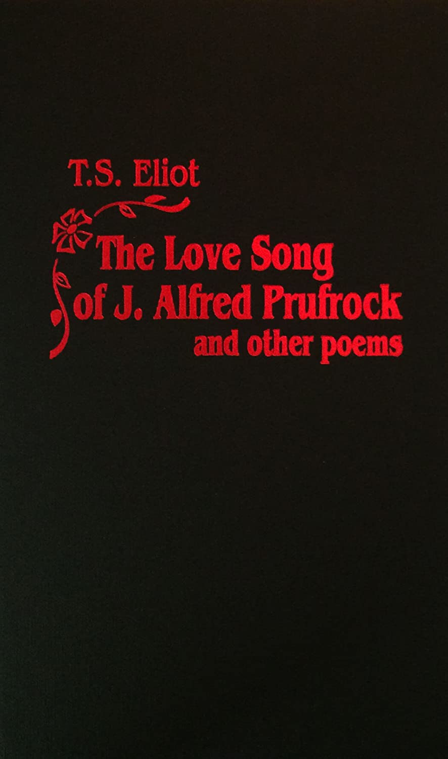 critical essay on the love song of j. alfred prufrock