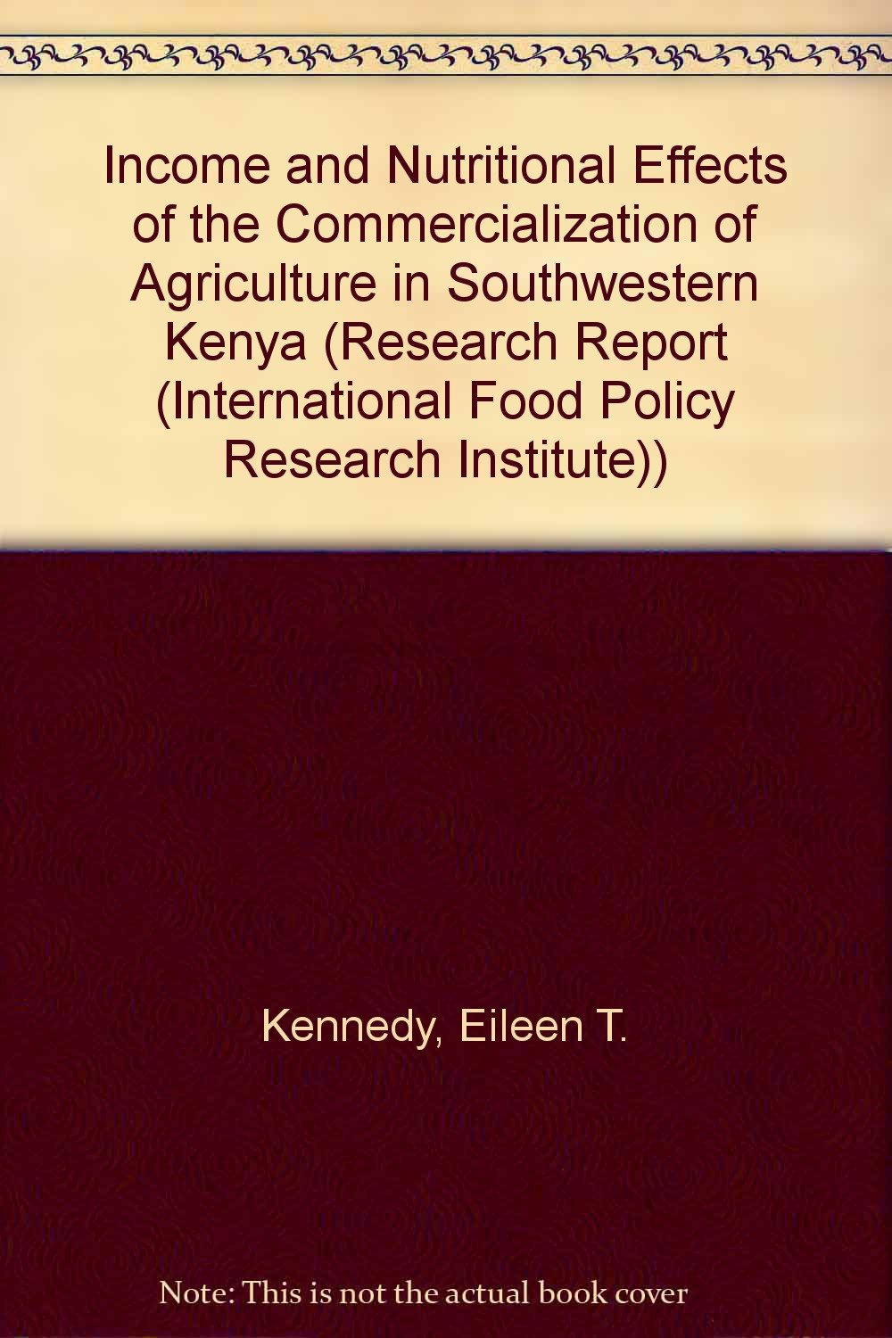 Income and nutritional effects of the commercialization of agriculture in southwestern Kenya [electronic resource]