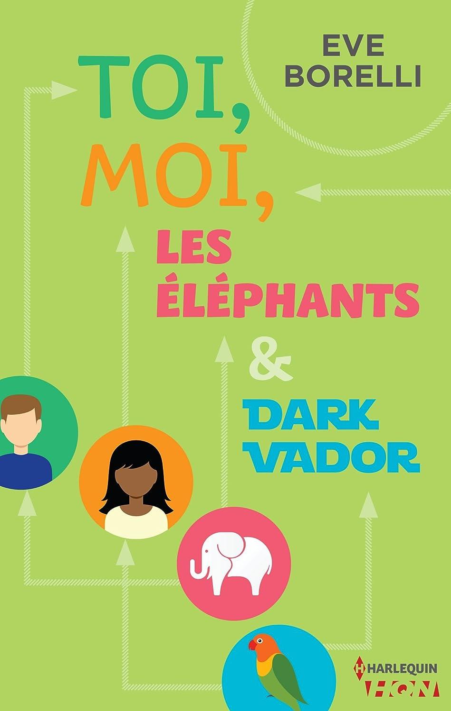 Toi moi les éléphants et Dark Vador