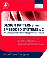 Design Patterns for Embedded Systems in C Front Cover