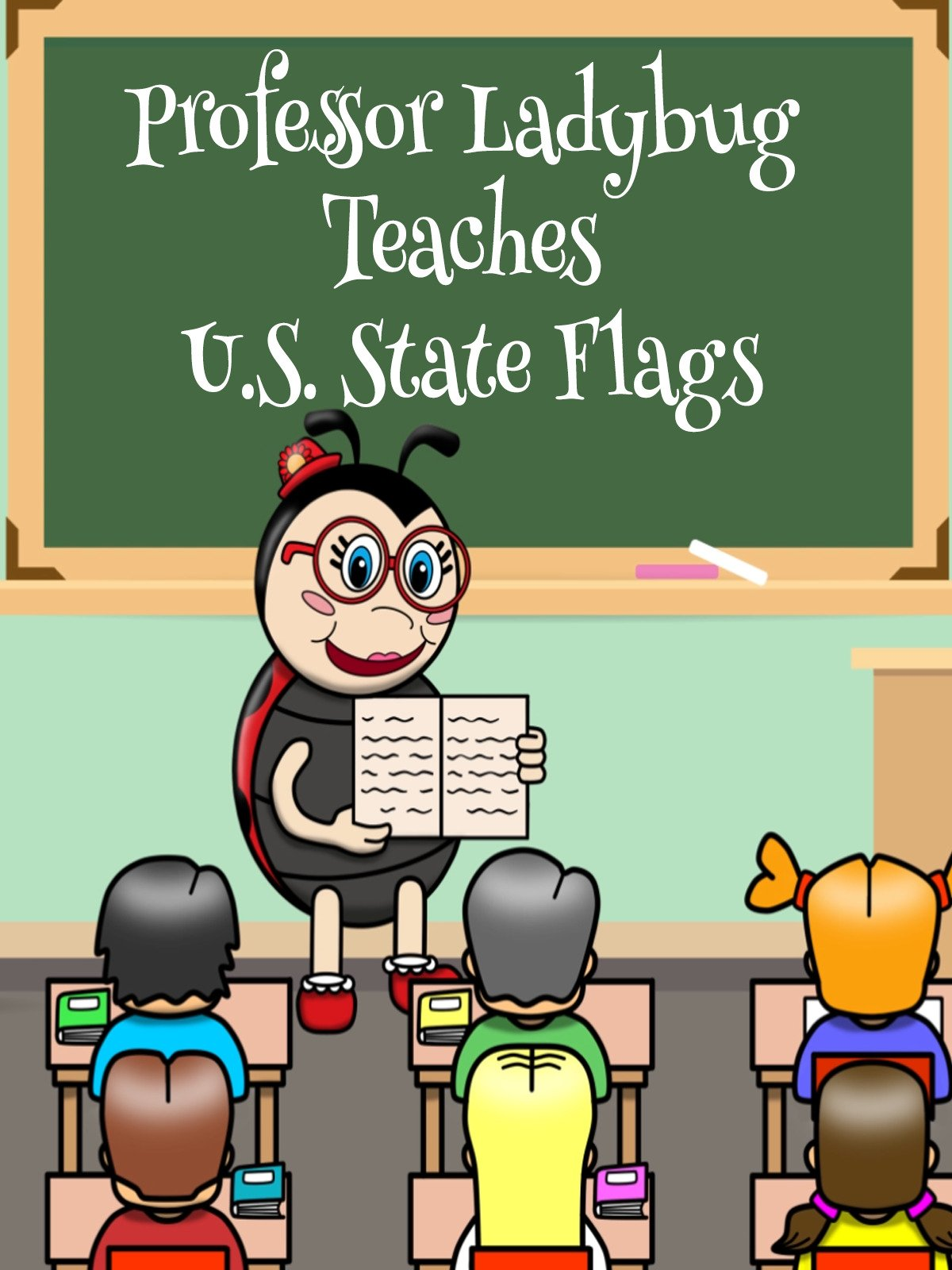 Professor Ladybug Teaches: U.S. State Flags on Amazon Prime Instant Video UK