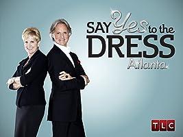 Say Yes to the Dress: Atlanta Season 1