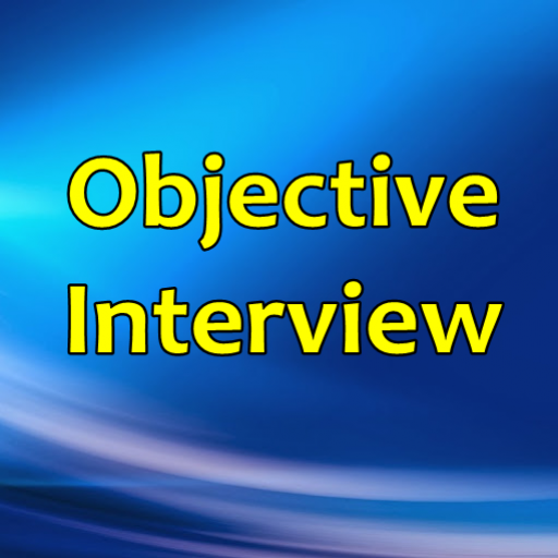 Objective Interview