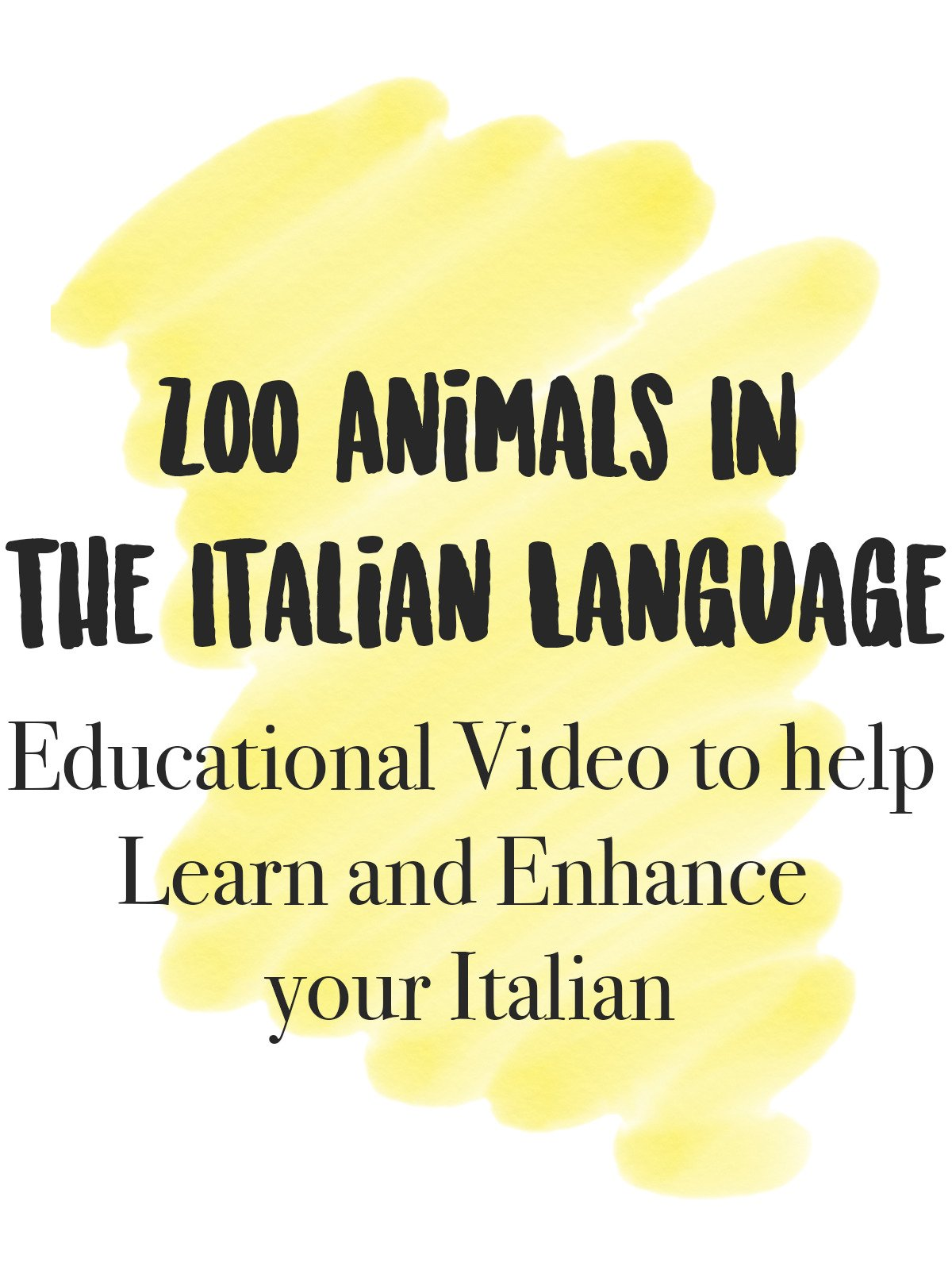 Zoo Animals in the Italian Language Educational Video to help Learn and Enhance your Italian