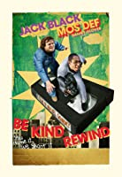 Be Kind Rewind (2007)