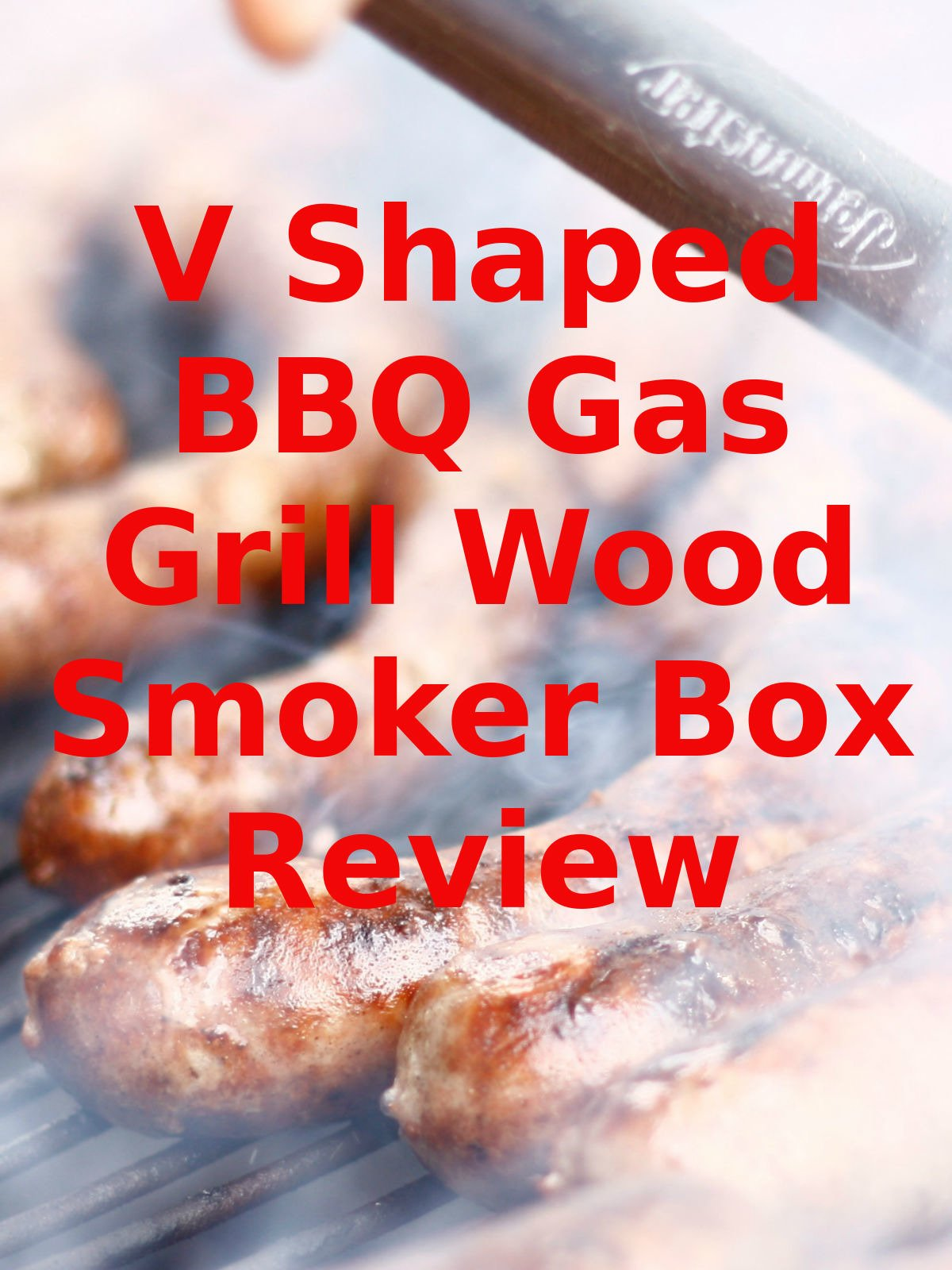 Review: V Shaped BBQ Gas Grill Wood Smoker Box Review on Amazon Prime Video UK