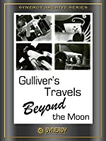 Gulliver's Travels Beyond the Moon (1965)
