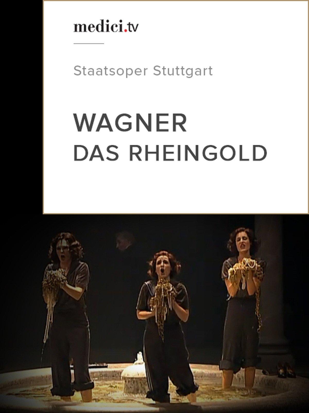 Wagner, Das Rheingold