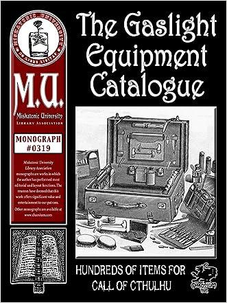 Gaslight Equipment Catalogue (M.U. Library Assn. monograph, Call of Cthulhu #0319)