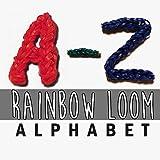 Rainbow Loom Video Tutorials: A-Z Alphabet Series - Top Rubber Band Designs Video Guide