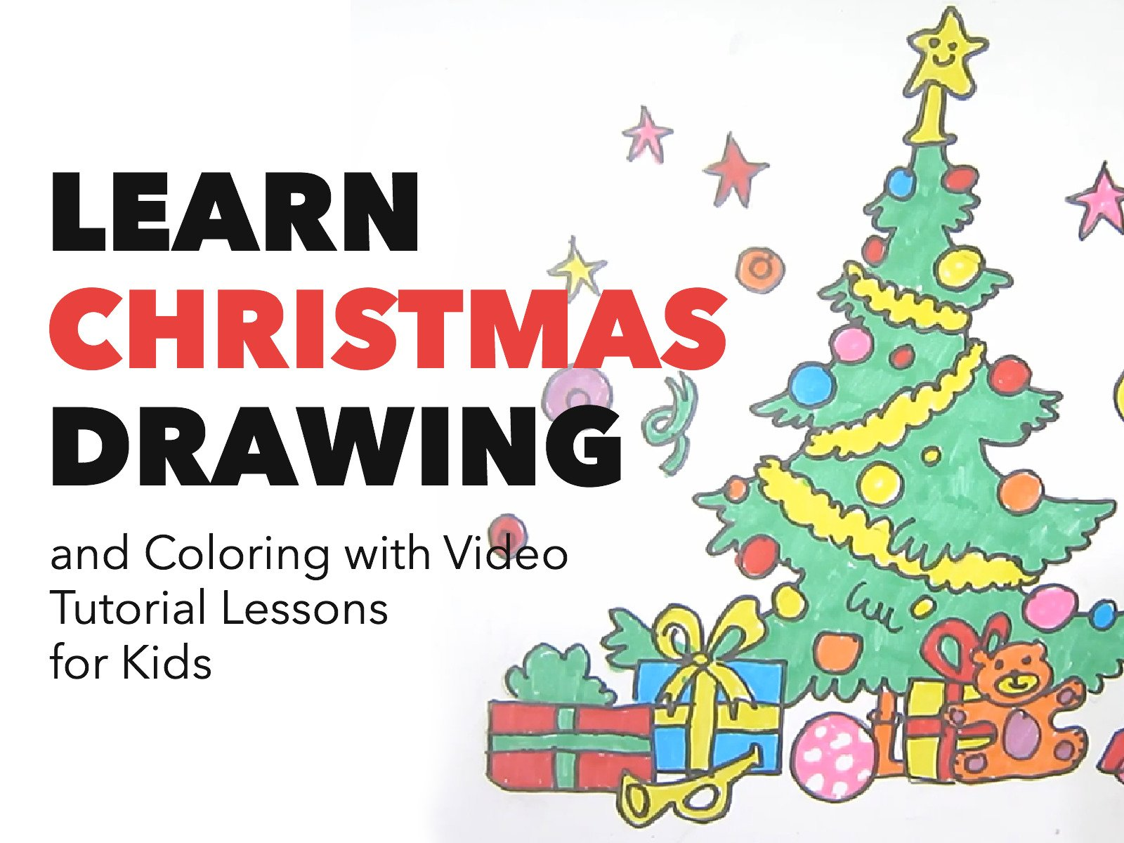 Learn Christmas Drawing and Coloring with Video Tutorial Lessons - Season 1