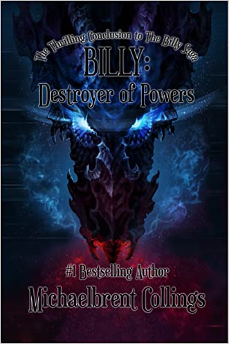 Billy: Destroyer of Powers (The Billy Saga Book 3)