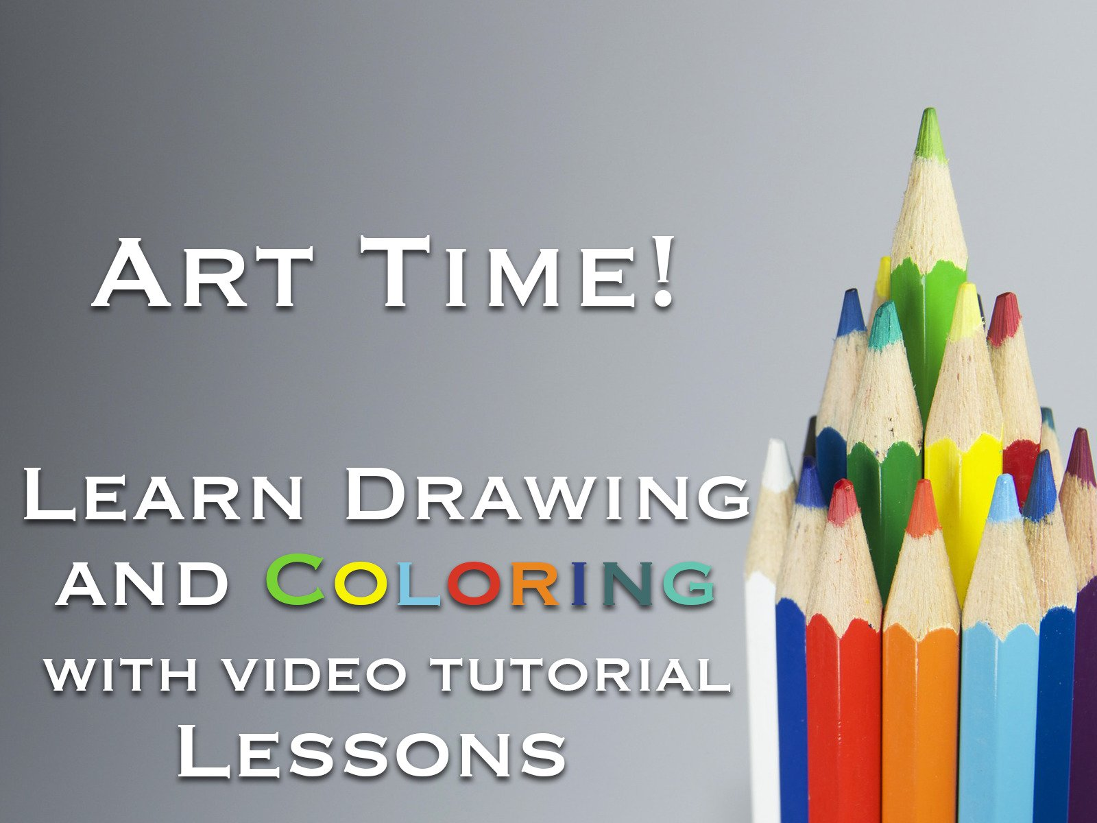 Art Time! Learn Drawing and Coloring with Video Tutorial Lessons - Season 1
