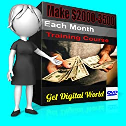 Make $2000 � $ 3500 Every Month Training Course