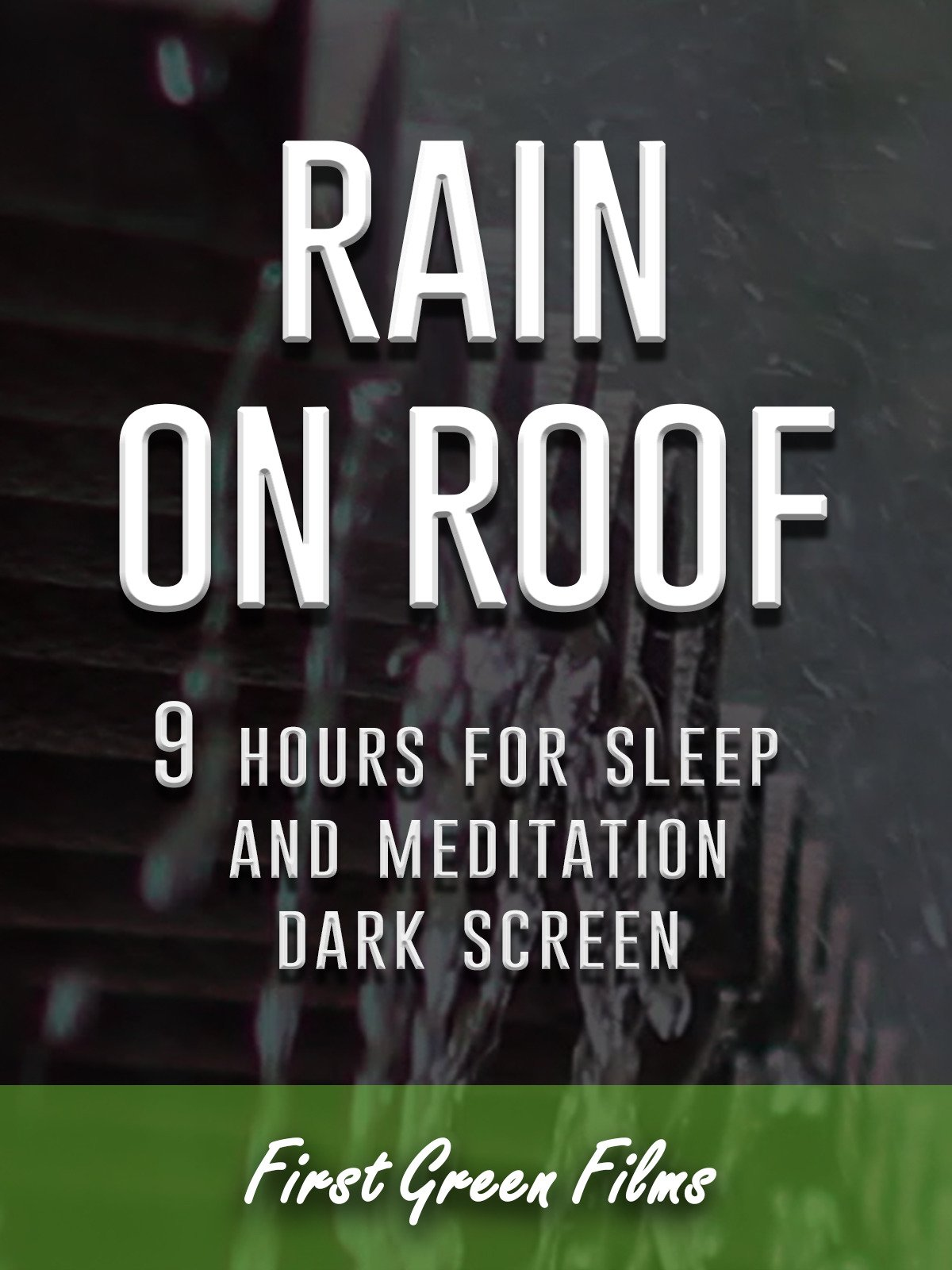 Rain on roof, 9 hours for Sleep and Meditation, dark screen
