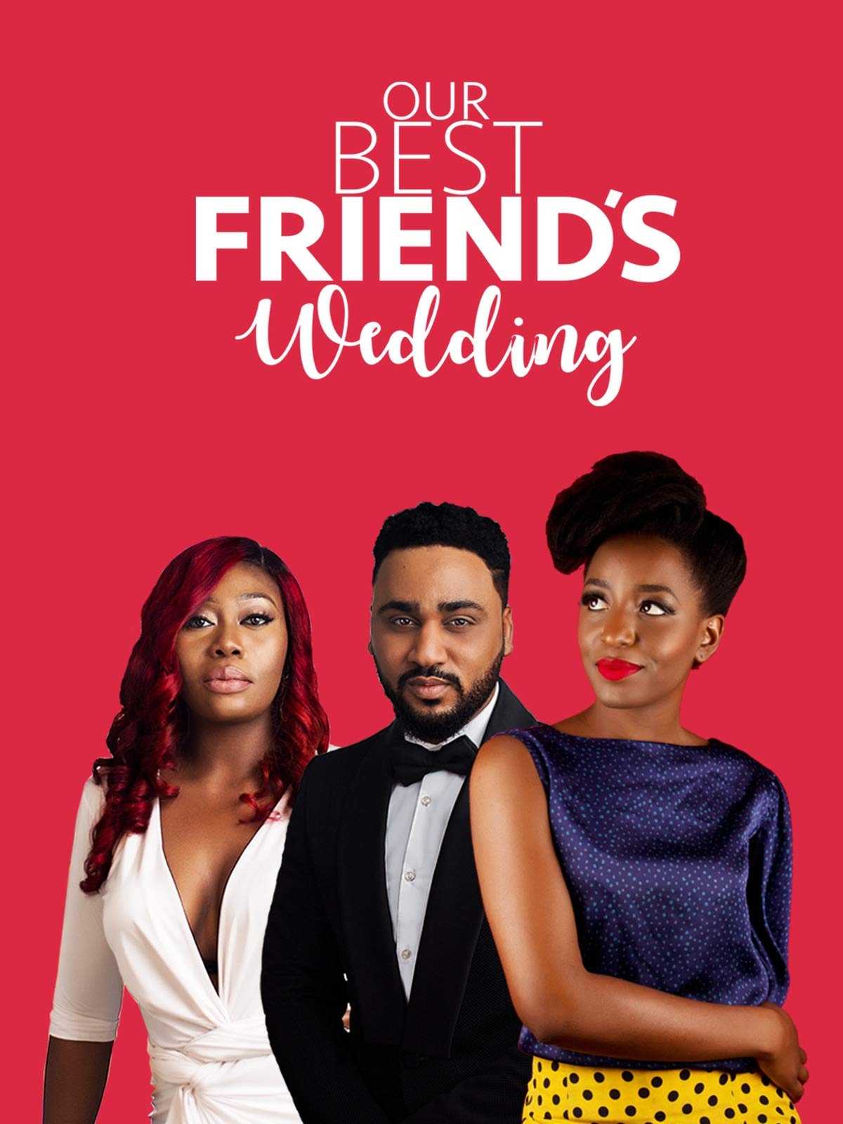 Our Best Friend's Wedding on Amazon Prime Video UK
