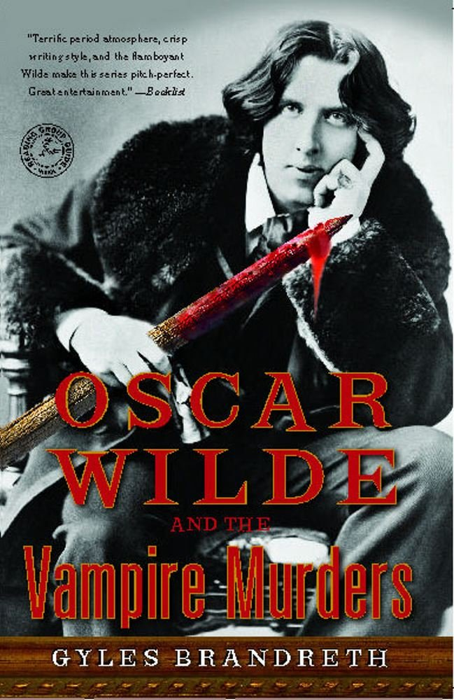Oscar Wilde & Murders at Reading  - Gyles Brandreth