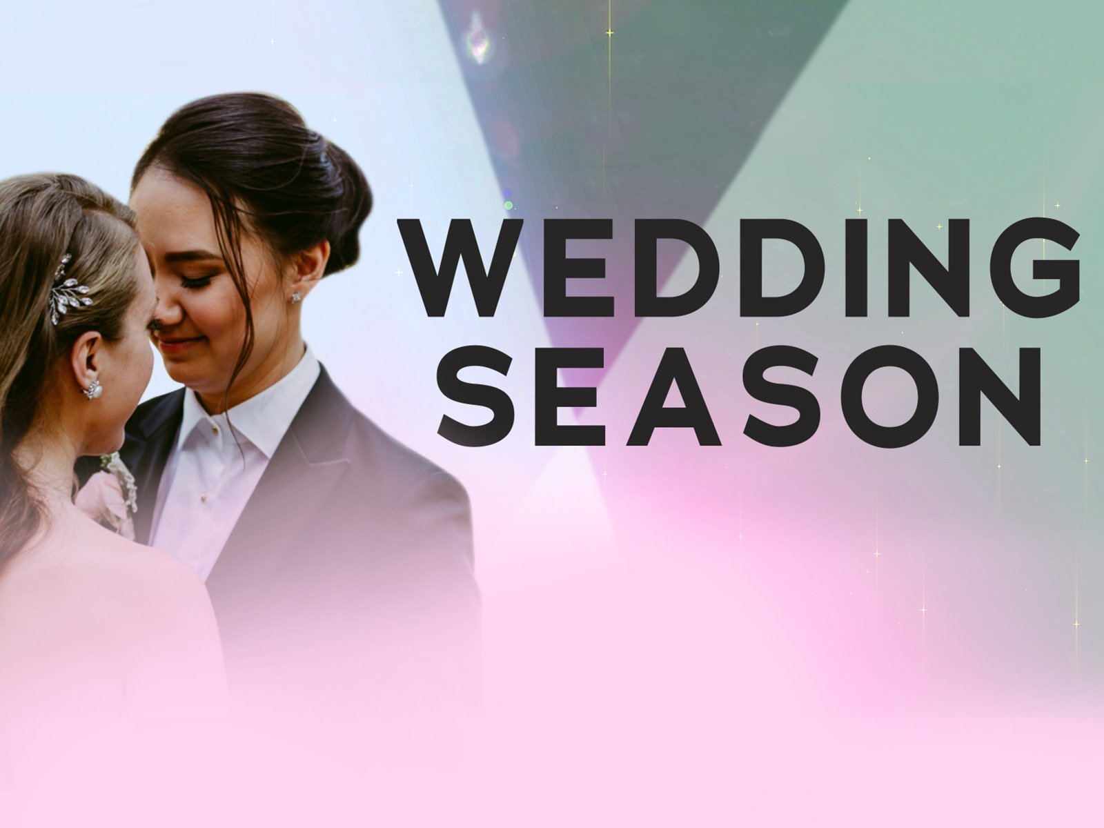 Wedding Season - Season 1