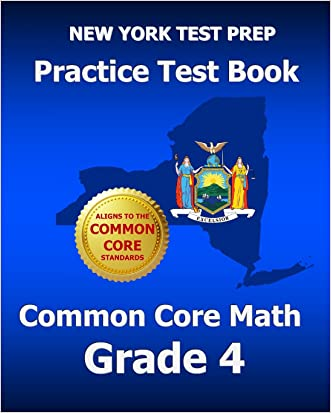 NEW YORK TEST PREP Practice Test Book Common Core Math Grade 4: Aligns to the Common Core Learning Standards