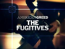 American Greed: the Fugitives Season 1