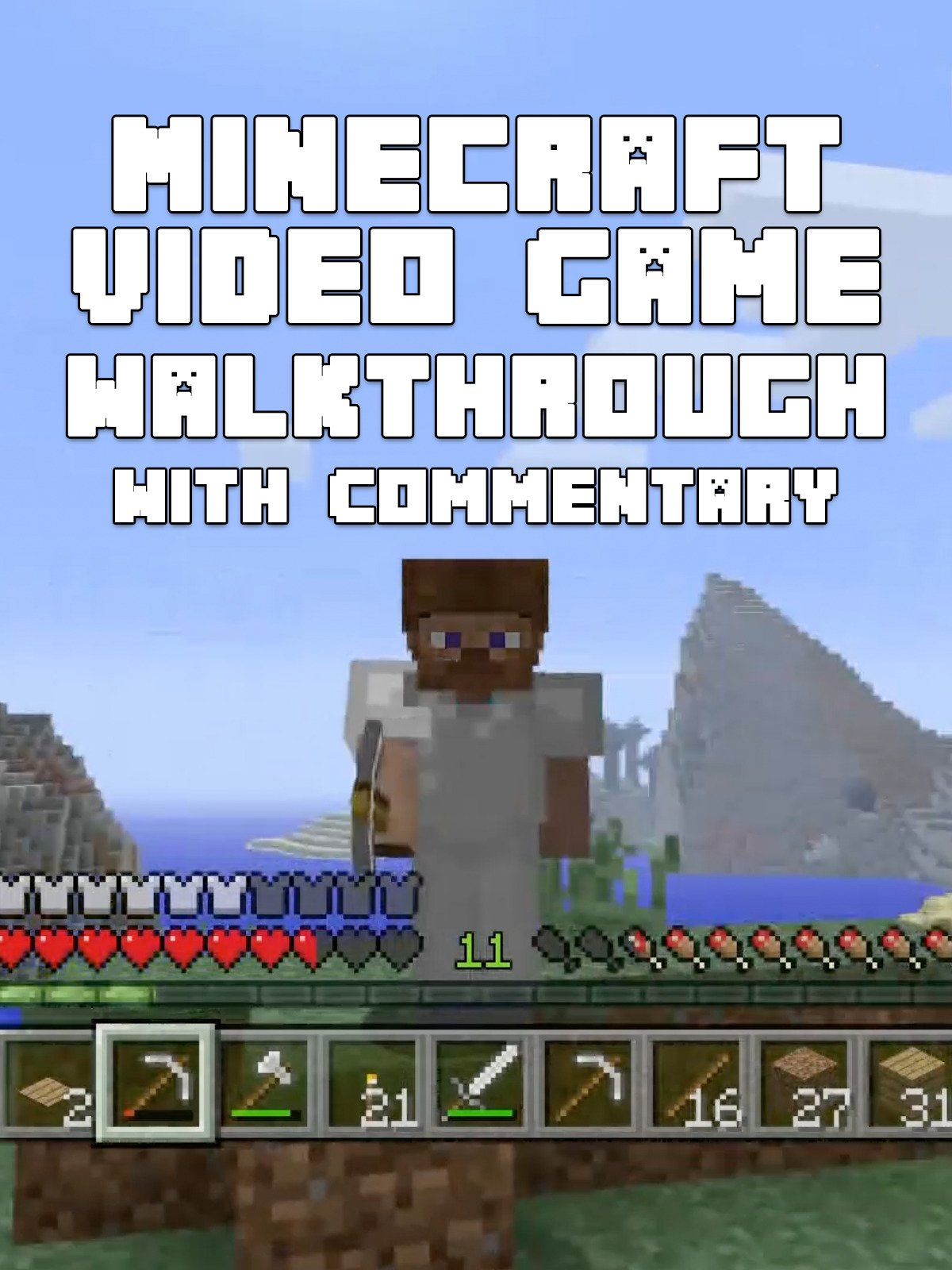 Clip: Minecraft Video Game Walkthrough with Commentary
