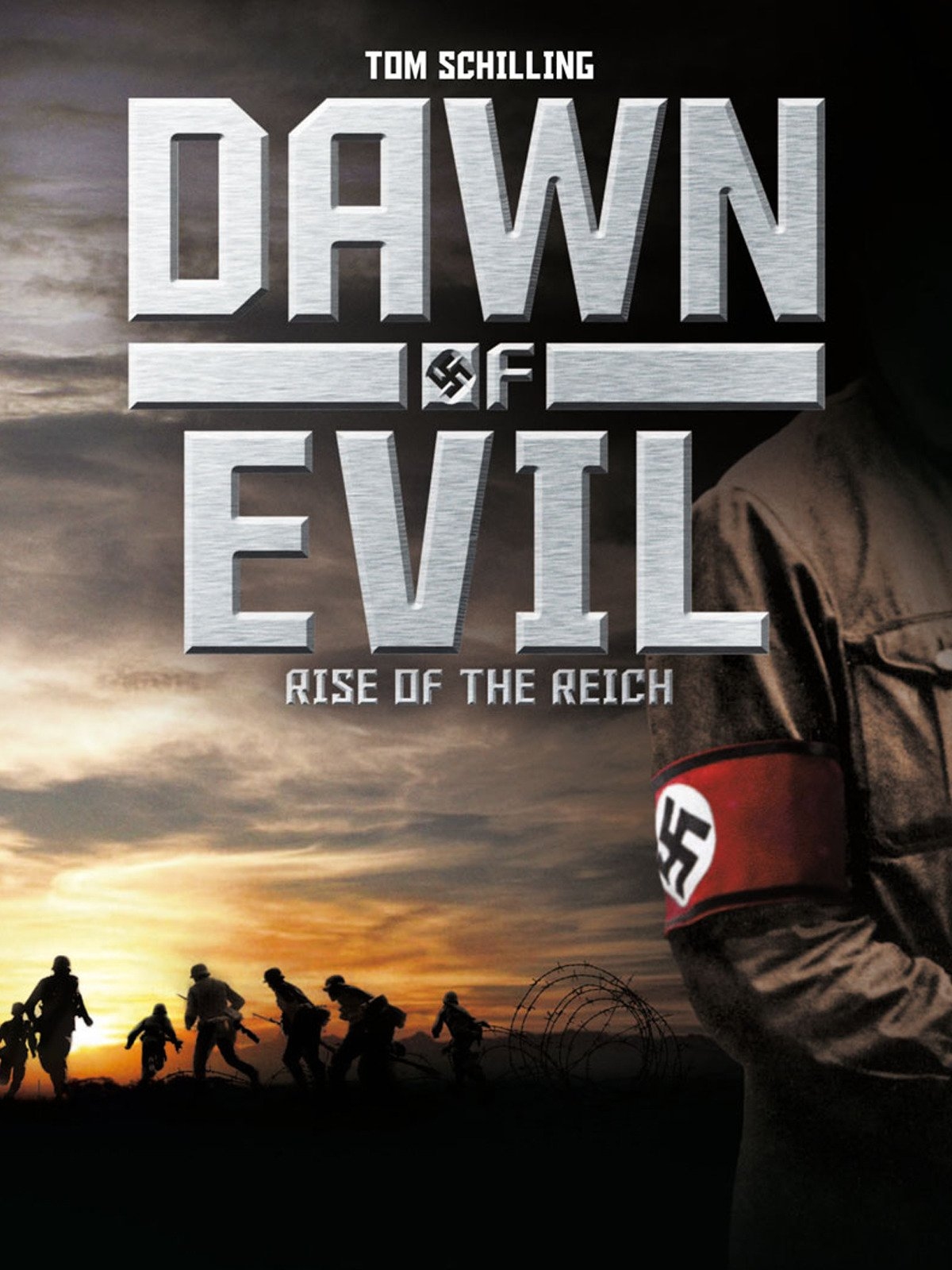 Dawn of Evil - Rise of the Reich