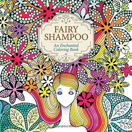 Fairy Shampoo: An Enchanted Coloring Book PDF