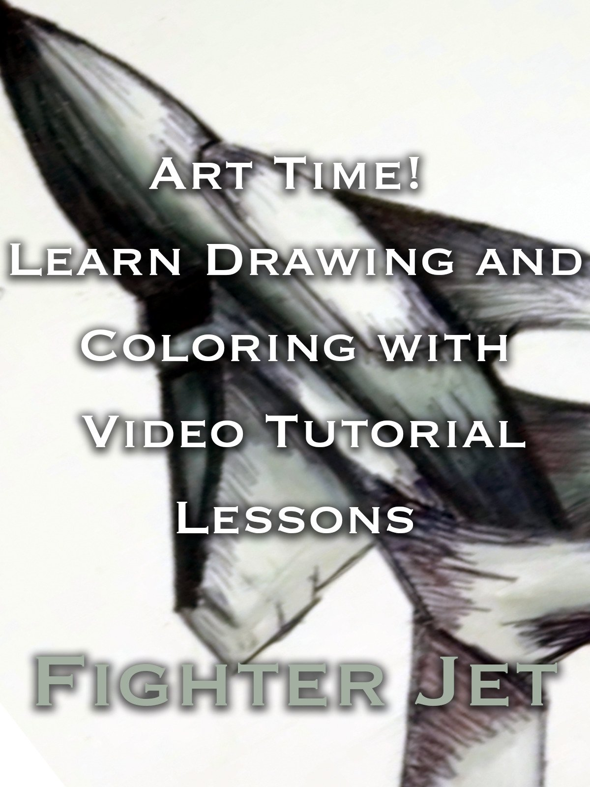 Art Time! Learn Drawing and Coloring with Video Tutorial Lessons Fighter Jet
