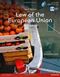 Law of the European Union (MyLawChamber Premium Pack) (Foundation Studies in Law Series)