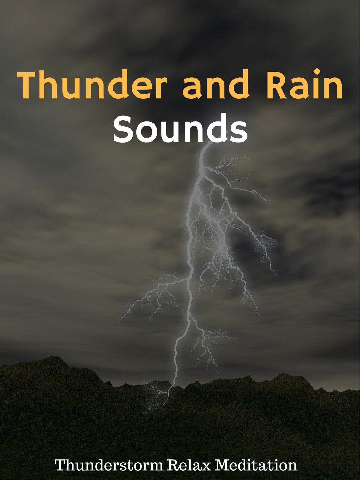 Thunder and Rain Sounds Thunderstorm Relax Meditation