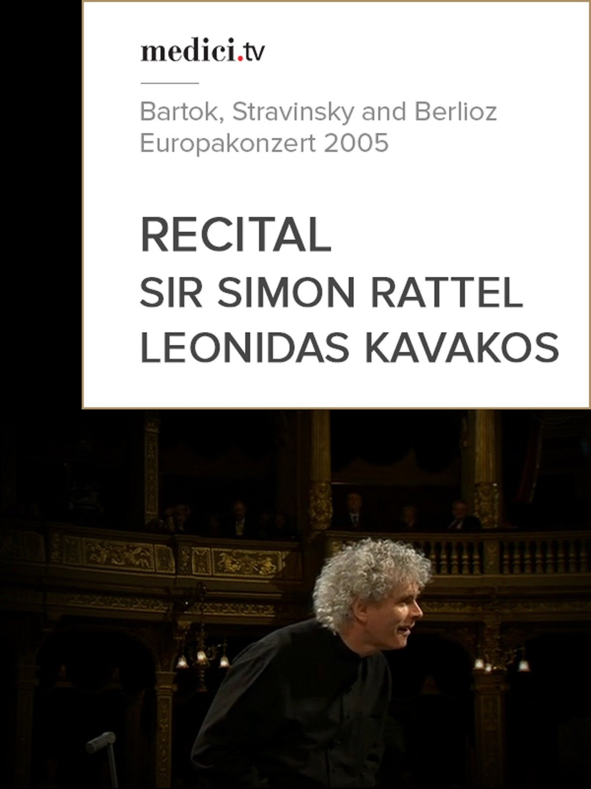 Sir Simon Rattel and Leonidas Kavakos Recital