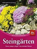 Steingärten: Planen, anlegen, pflegen · Die schönsten Pflanzen