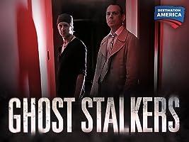 Ghost Stalkers Season 1