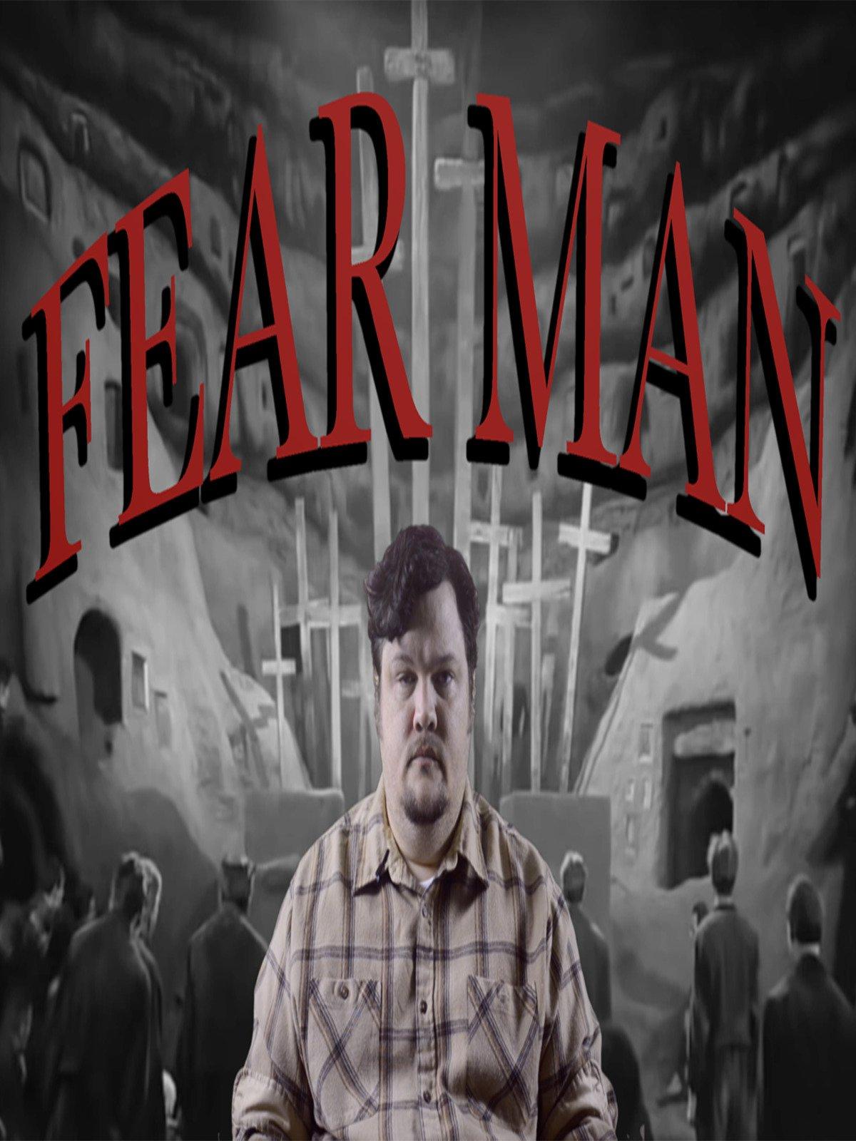 Fear Man